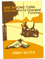 ONE WRONG TURN: And the World Changed Forever